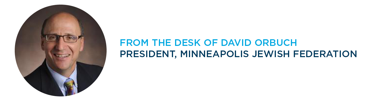 From the Desk of David Orbuch, President